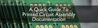 printed circuit assembly documentation